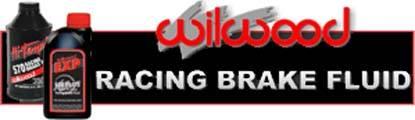 Wilwood Racing Brake Fluid withstands the severe heat requirements of auto racing!