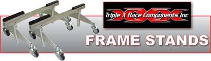 Triple X Frame Stands have heavy duty casters make moving your race car around the shop easy!