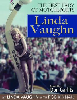 S-A Design Books - S-A Design Books Linda Vaughn The First Lady of Motorsports Book 224 Pages - Hard Cover