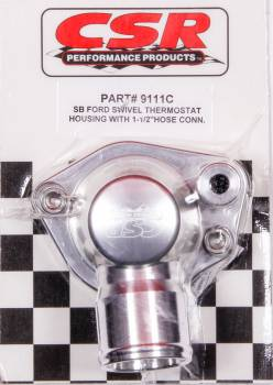 "CSR Performance Products - CSR Performance Swivel Thermostat Housing - SB Ford 289 - 302 - 351W - 1.5"" Hose - Clear"