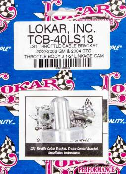 Lokar - Lokar LS1 Throttle Cable Bracket - Single Stud