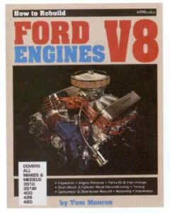 HP Books - How to Rebuild Ford V8 Engines - By Tom Monroe - HP36