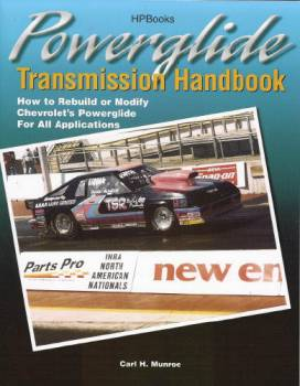 HP Books - Powerglide Transmission Handbook - How to Rebuild or Modify Chevrolets Powerglide for All Applications By Carl Munroe