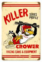 Crew Apparel - Signs - Crower - Crower Crower Killer Profile Sign