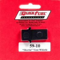 "Air & Fuel System - Quick Fuel Technology - Quick Fuel Technology ""Shortie"" Vent Whistle"