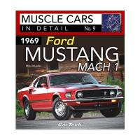 S-A Design Books - 1969 Ford Mustang Mach 1 : Muscle Cars In Detail