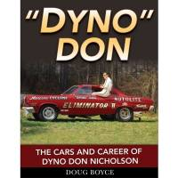 Books, Video & Software - Entertainment Books - S-A Books - Dyno Don - Cars & Career Of Dyno Don Nicholson