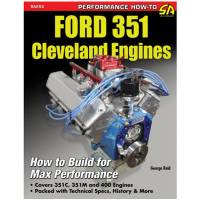 Engine Books - Ford Engine Books - S-A Design Books - Ford 351 Cleveland Motor Build for Performance
