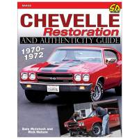 Books, Video & Software - How-To Books - S-A Books - S-A Books 1970-72 Chevelle Restoration and Authenticity Guide Book - 240 Pages - Paperback