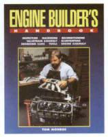 Engine Books - Chevrolet Engine Books - HP Books - Engine Builders Handbook - a Complete Guide to Professional Blueprinting and Assembly Techniques - By Tom Monroe - HP1245