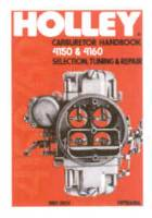Books & Video - Carburetor Books - HP Books - Holley Carburetor Handbook - 4150 & 4160 - Selection - Tuning and Repair - By Mike Urich - HP473