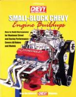 Engine Books - Chevrolet Engine Books - HP Books - SB Chevy Engine Buildups From The Editors of Chevy High Performance Magazine