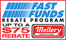 Mallory Ignition Fast Funds Rebate!